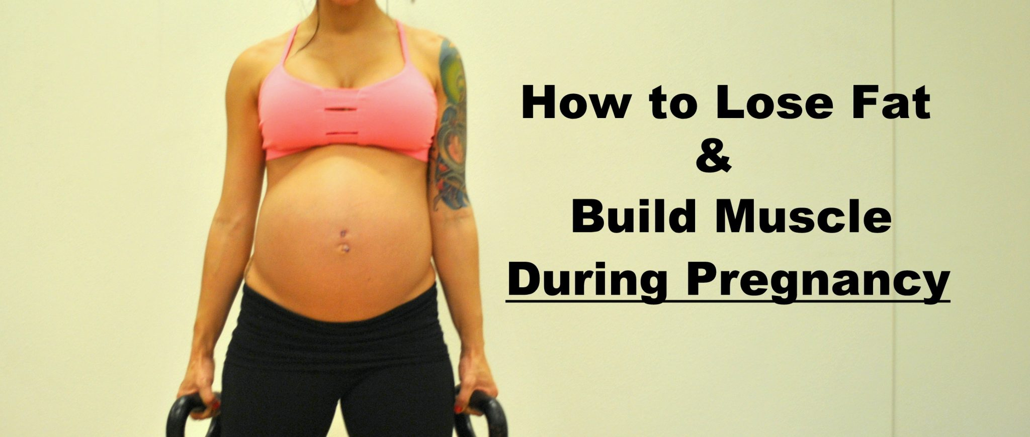 How to Burn Fat & Build Muscle During Pregnancy - Diary of a Fit Mommy